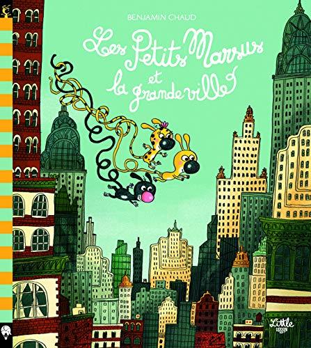 Les Petits Marsus : Les Petits Marsus et la grande ville