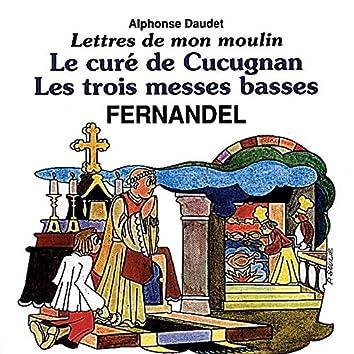Lettres De Mon Moulin Vol 3-Le Cure De Cucugnan-Les Troismes Ses Basses