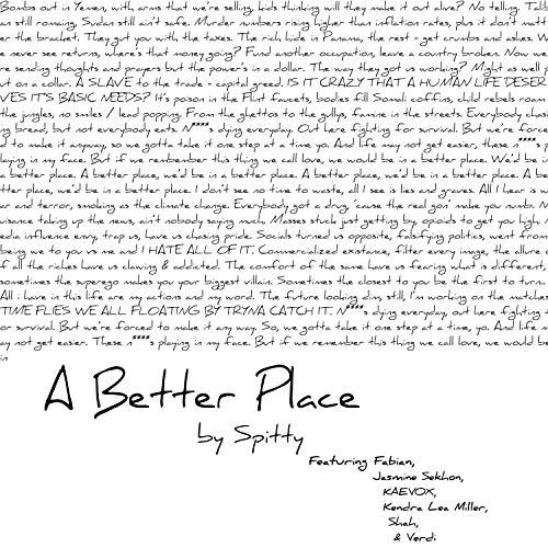 A Better Place (feat. Fabian, Jasmine Sekhon, Kaevox, Kendra Lea Miller, Shah & Verdi) [Explicit]