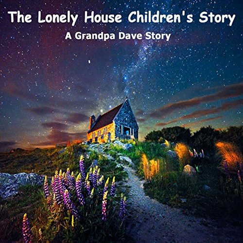 The Lonely House Children's Story cover art
