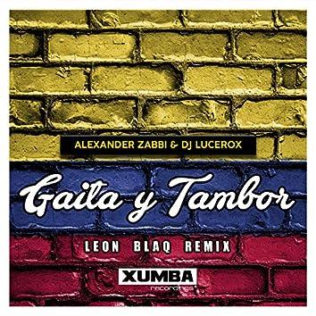 Gaita y Tambor (Leon Blaq Remix)