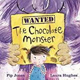 The Chocolate Monster: 2 (A Ruby Roo Story)