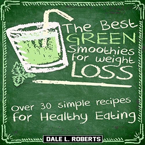 The Best Green Smoothies for Weight Loss audiobook cover art