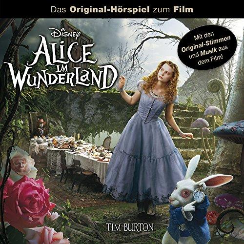 Alice im Wunderland (Das Original-Hörspiel zum Film)
