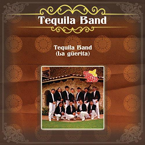 Tequila Band (La Güerita)