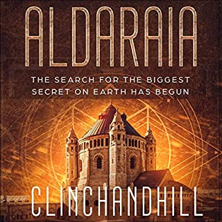 Aldaraia: The Search for the Biggest Secret on Earth Has Begun                   Written by:                                                                                                                                 Burt Clinchandhill                               Narrated by:                                                                                                                                 Dan Carroll                      Length: 14 hrs and 7 mins     Not rated yet     Overall 0.0