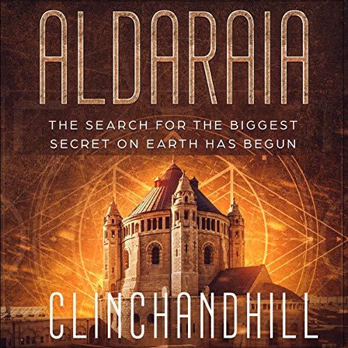 Aldaraia: The Search for the Biggest Secret on Earth Has Begun cover art