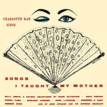 Songs I Taught My Mother