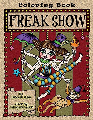 Freak Show: A coloring book of Circ…