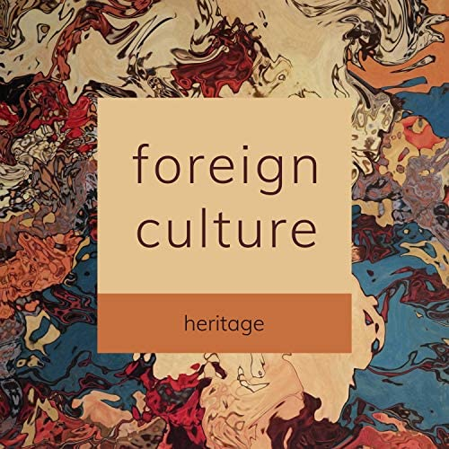 Foreign Culture