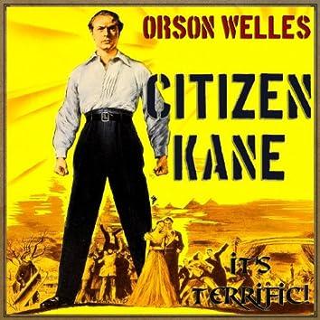 "Citizen Kane, ""It's Terrific"""