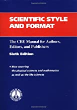 Scientific Style and Format: The CBE Manual for Authors, Editors, and Publishers (CBE Style Manual)