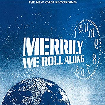 Merrily We Roll Along (The New Cast Recording)