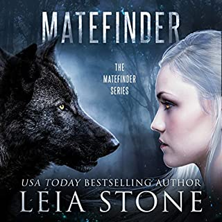 Matefinder: Volume 1                   By:                                                                                                                                 Leia Stone                               Narrated by:                                                                                                                                 Dara Rosenberg                      Length: 7 hrs and 55 mins     56 ratings     Overall 4.2