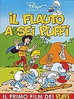 I Puffi - Il Flauto A Sei Puffi [Italian Edition]