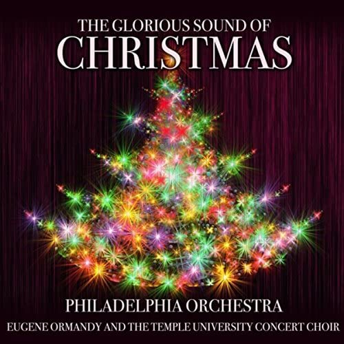 The Philadelphia Orchestra, Eugene Ormandy & The Temple University Concert Choir