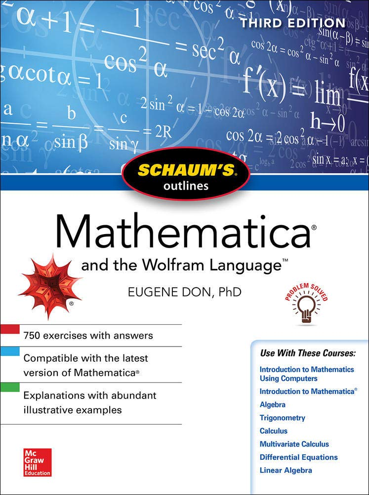 Image OfSchaum's Outline Of Mathematica, Third Edition (Schaum's Outlines)