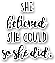 She Believed Sticker Inspirational Quotes Stickers - Laptop Stickers - 2.5