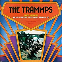 THE TRAMMPS 45 RPM Disco Inferno / That's Where the Happy People Go