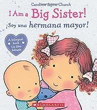 I Am a Big Sister! / íSoy una hermana mayor! (Bilingual) (Spanish and English Edition)