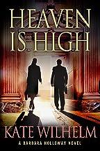 Heaven is High: A Mystery (A Barbara Holloway Novel Book 12)