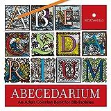 Abecedarium: An Adult Coloring Book for Bibliophiles (SMITHSONIAN BOO)