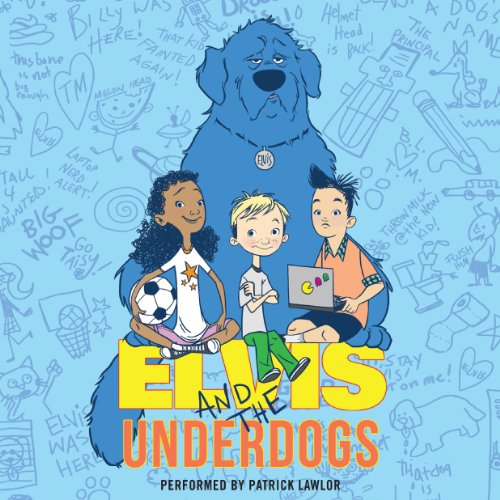 Elvis and the Underdogs audiobook cover art