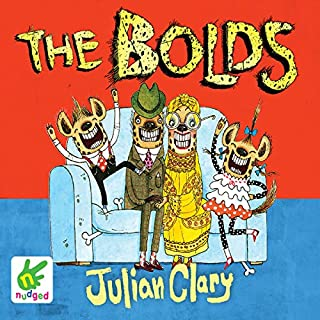 The Bolds                   By:                                                                                                                                 Julian Clary                               Narrated by:                                                                                                                                 Julian Clary                      Length: 2 hrs and 20 mins     32 ratings     Overall 4.7