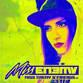 Miss Enemy & Friends
