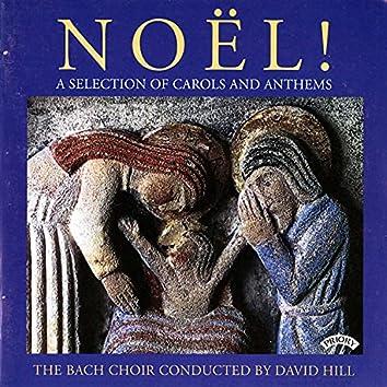 Noël!: A Selection of Carols & Anthems