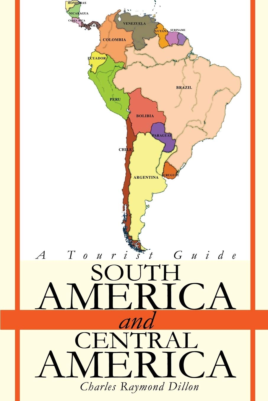 Image OfSouth America And Central America: A Tourist Guide