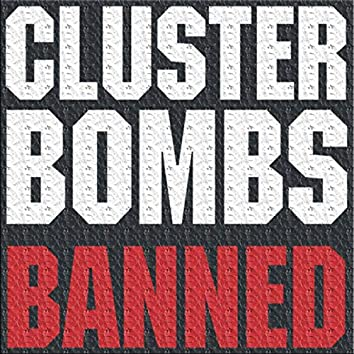 Cluster Bombs Banned
