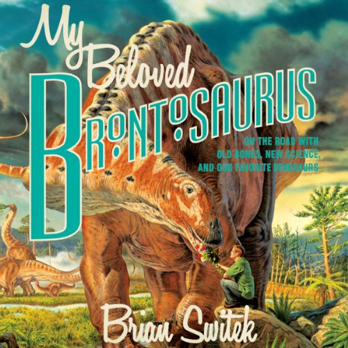My Beloved Brontosaurus audiobook cover art