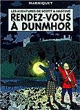 Les Aventures de Scott et Hastings, tome 2 - Rendez-vous à Dunmor