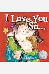 I Love You So... (Marianne Richmond) Kindle Edition