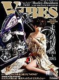VIBES【バイブズ】2016年2月号 雑誌