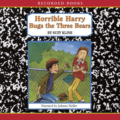 Horrible Harry Bugs the Three Bears audiobook cover art