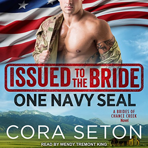 Issued to the Bride: One Navy SEAL audiobook cover art