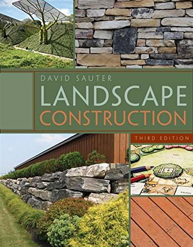Compare Textbook Prices for Landscape Construction 3 Edition ISBN 8580001016610 by Sauter, David
