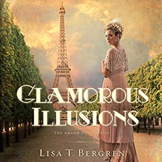 Glamorous Illusions     Grand Tour Series, Book 1              By:                                                                                                                                 Lisa T. Bergren                               Narrated by:                                                                                                                                 Jaime Draper                      Length: 11 hrs and 30 mins     59 ratings     Overall 4.1