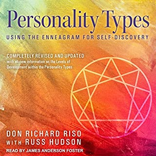 Personality Types     Using the Enneagram for Self-Discovery              By:                                                                                                                                 Don Richard Riso,                                                                                        Russ Hudson                               Narrated by:                                                                                                                                 James Anderson Foster                      Length: 20 hrs and 16 mins     65 ratings     Overall 4.5