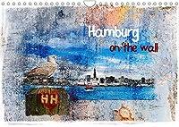 Hamburg on the wall (Wandkalender 2022 DIN A4 quer): Hamburg im modernen Grunge Vintage Style (Monatskalender, 14 Seiten )