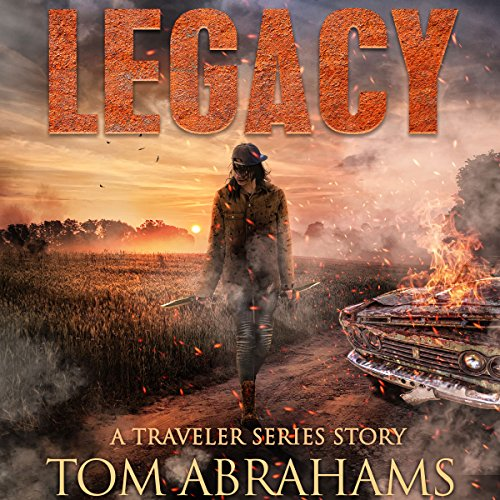 Legacy: A Post-Apocalyptic Survival Story audiobook cover art