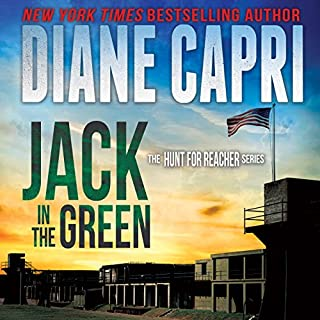 Jack in the Green     The Hunt for Jack Reacher Series, Book 5              By:                                                                                                                                 Diane Capri                               Narrated by:                                                                                                                                 Corey M. Snow                      Length: 2 hrs and 24 mins     5 ratings     Overall 4.2