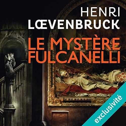 Couverture de Le mystère Fulcanelli (Ari Mackenzie 3)