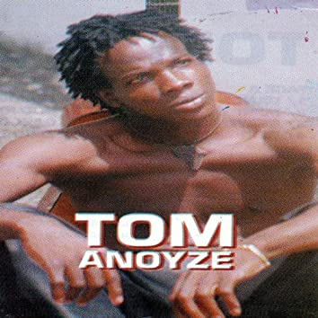 Tom Anoyze