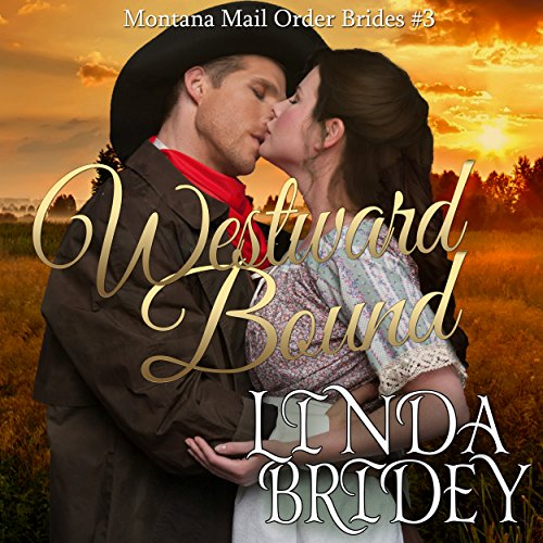 Mail Order Bride - Westward Bound audiobook cover art