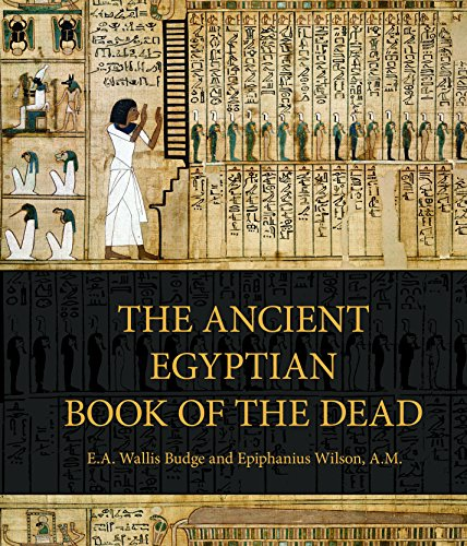 The Ancient Egyptian Book of the Dead: Prayers, Incantations, and Other Texts from the Book of the Dead (CRESTLINE BOOKS)
