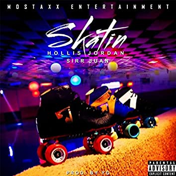 Skatin' (feat. Sirr Juan)