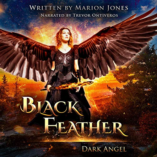 Audible版『Black Feather: Dark Angel 』 | Marion Jones | Audible.co.jp